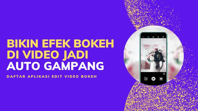 aplikasi video bokeh full